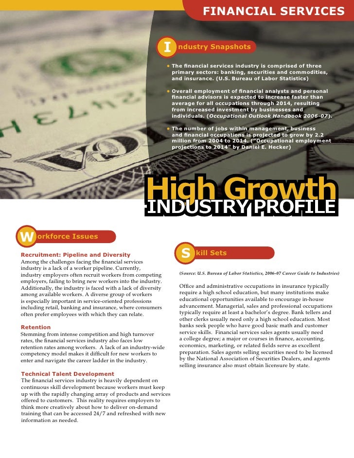 FINANCIAL SERVICES                                                               I   ndustry Snapshots                    ...