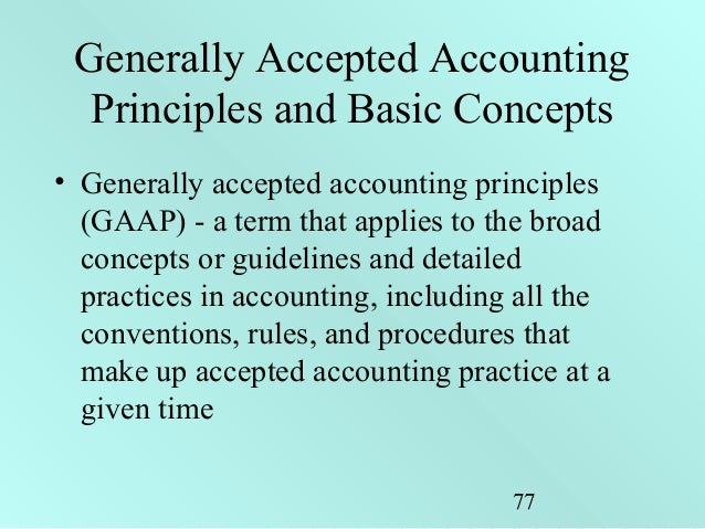 generally accepted accounting principles and a Below is an overview of fasb accounting standards codification topic 105, generally accepted accounting principles, as well as a list of fasb accounting standards updates (asus) and proposed asus related to this topic this topic establishes the financial accounting standards board (fasb) accounting.
