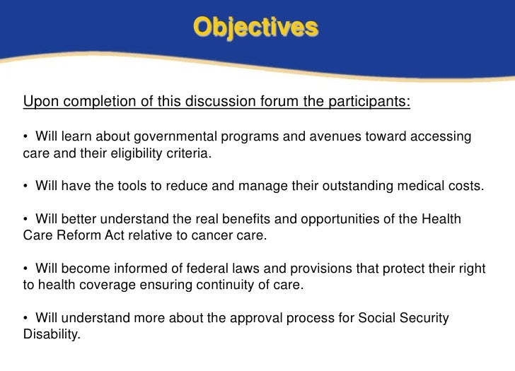 ObjectivesUpon completion of this discussion forum the participants:• Will learn about governmental programs and avenues t...