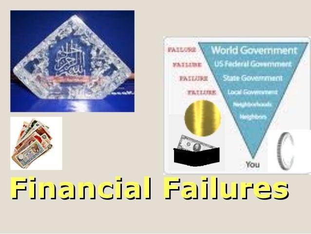 Financial FailuresFinancial Failures