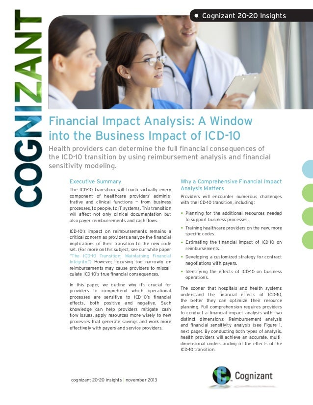 • Cognizant 20-20 Insights  Financial Impact Analysis: A Window into the Business Impact of ICD-10 Health providers can de...