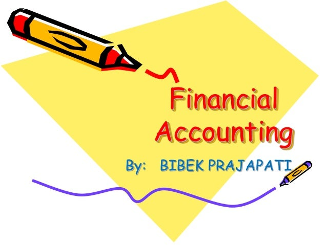 Financial accounting Meaning . This is useful for, BCOM,MCOM,CA,CS,CM…