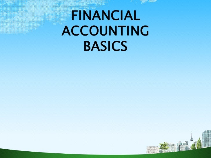 FINANCIALACCOUNTING   BASICS