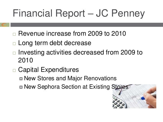 financial analysis for j c penney and Transcript of ba 240 case analysis - jcpenney overview when it comes to leadership and motivating employees, every day matters problem statement who wrecked jc penney learn from jc penney's mistakes: 3 ways to reduce employee turnover.