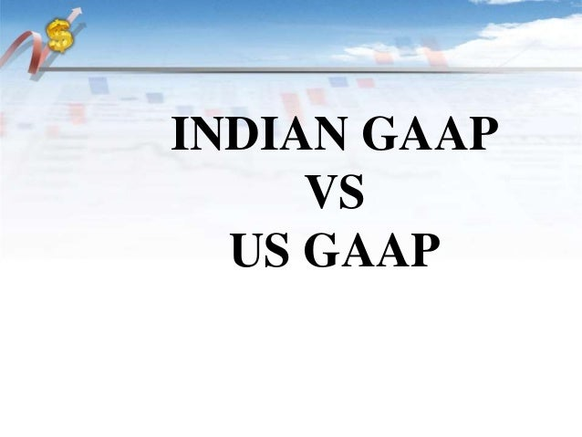 paper on indian gaap and ifrs Convergence of gaap to ifrs: international financial reporting standards stakeholders in the process of adoption of ifrs in india and the ways to remove these.