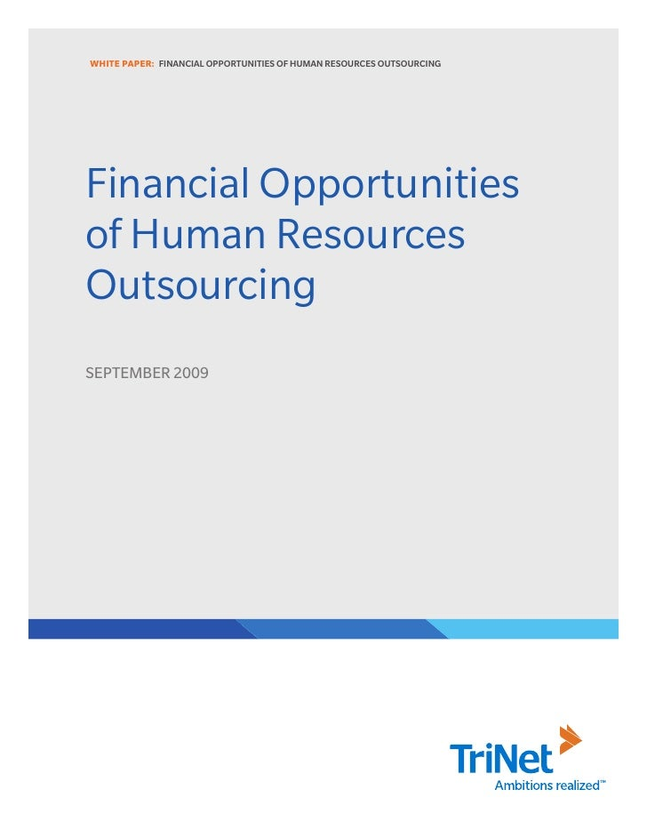 WHITE PAPER: FINANCIAL OPPORTUNITIES OF HUMAN RESOURCES OUTSOURCING     Financial Opportunities of Human Resources Outsour...