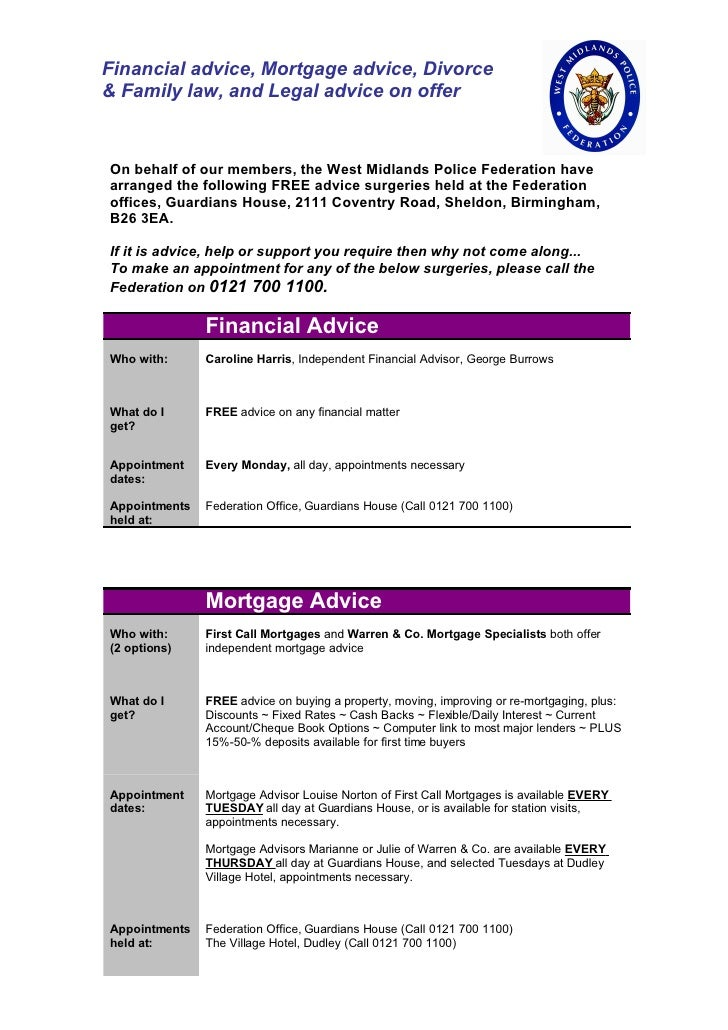 Financial advice, Mortgage advice, Divorce & Family law, and Legal advice on offer   On behalf of our members, the West Mi...