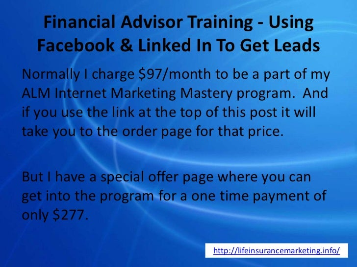 Financial Advisor Training - Using Facebook & Linked In To
