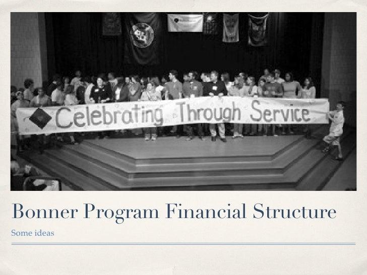 Bonner Program Financial Structure Some ideas