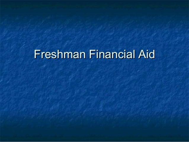 Freshman Financial AidFreshman Financial Aid