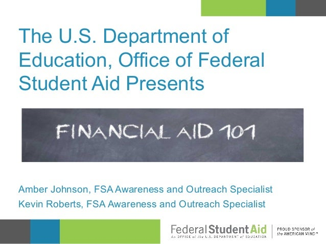The U.S. Department of Education, Office of Federal Student Aid Presents  Amber Johnson, FSA Awareness and Outreach Specia...