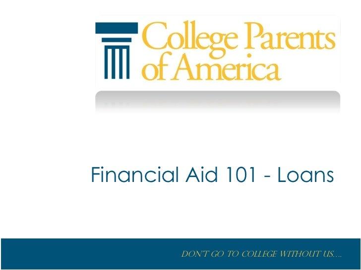 Financial Aid 101 - Loans<br />