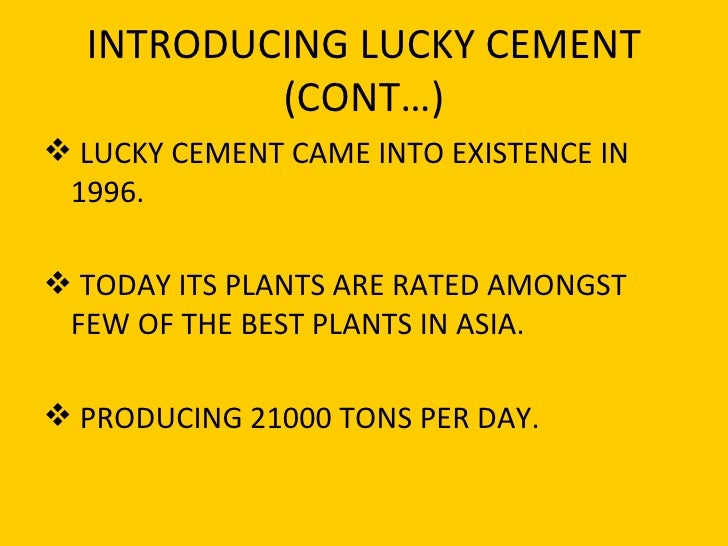 """lucky cement swot analysis """"swot analysis"""" will be a key to determine its current internal strength  the  company: lucky cement limited is the largest, most modern and growing  cement."""