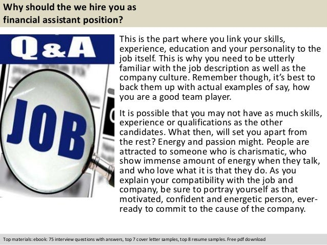 Free Pdf Download; 5. Why Should The We Hire You As Financial Assistant  Position?  Financial Assistant Job Description