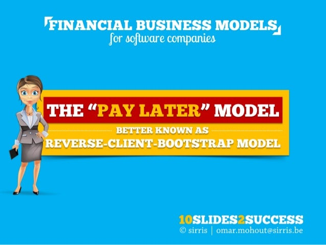 "The ""PAY LATER"" cash flow model for software companies explained in just 10 slides"