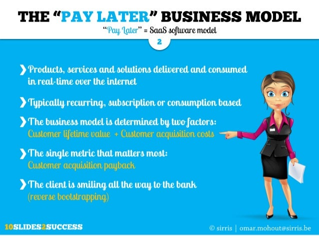 """The """"PAY LATER"""" cash flow model for software companies explained in just 10 slides Slide 2"""