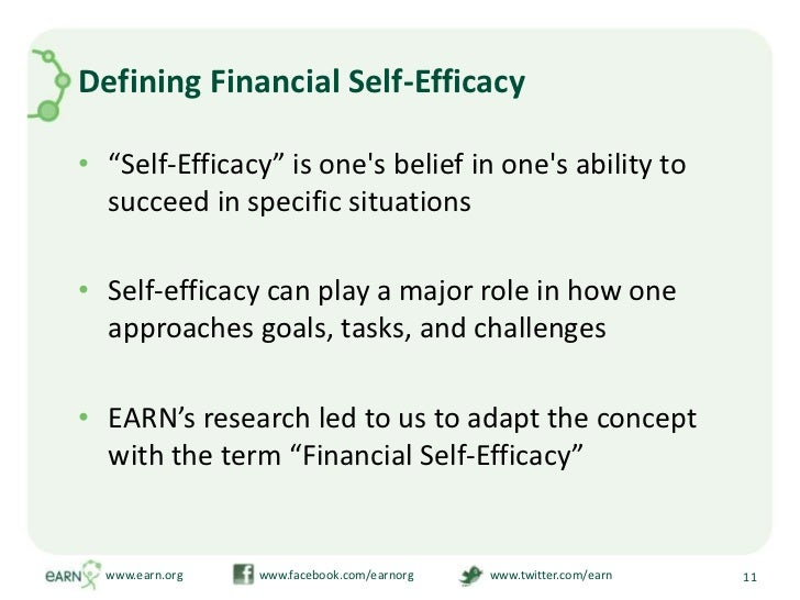 """Defining Financial Self-Efficacy<br />""""Self-Efficacy"""" is one's belief in one's ability to succeed in specific situations<b..."""