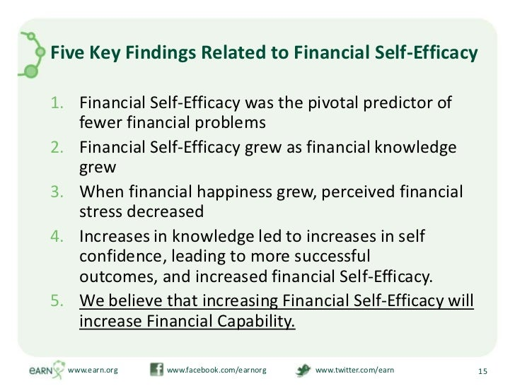 Five Key Findings Related to Financial Self-Efficacy<br />Financial Self-Efficacy was the pivotal predictor of fewer finan...