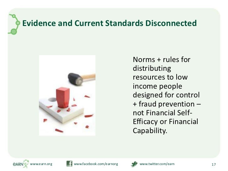 Evidence and Current Standards Disconnected<br />Norms + rules for distributing resources to low income people designed f...