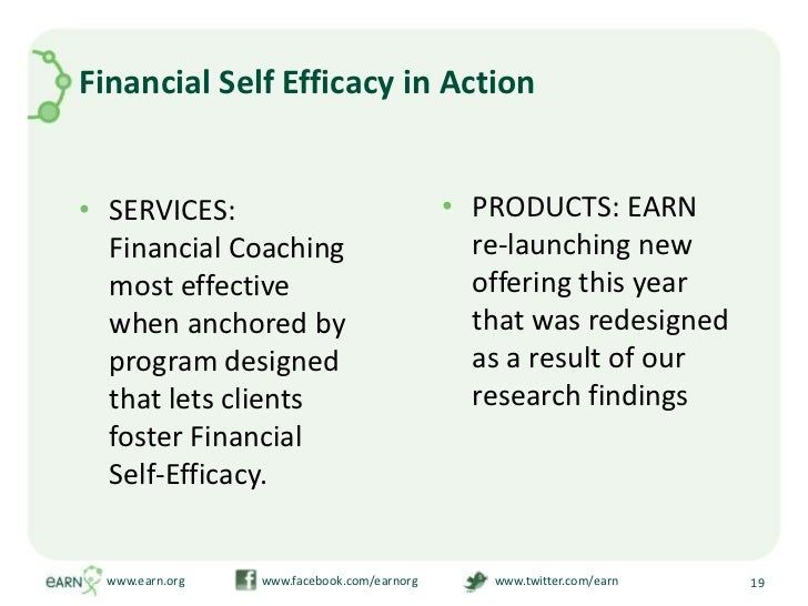 Financial Self Efficacy in Action<br />SERVICES: Financial Coaching most effective when anchored by program designed that ...