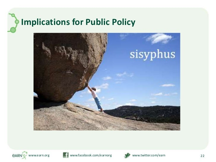 Implications for Public Policy<br />www.earn.org                         www.facebook.com/earnorg                         ...