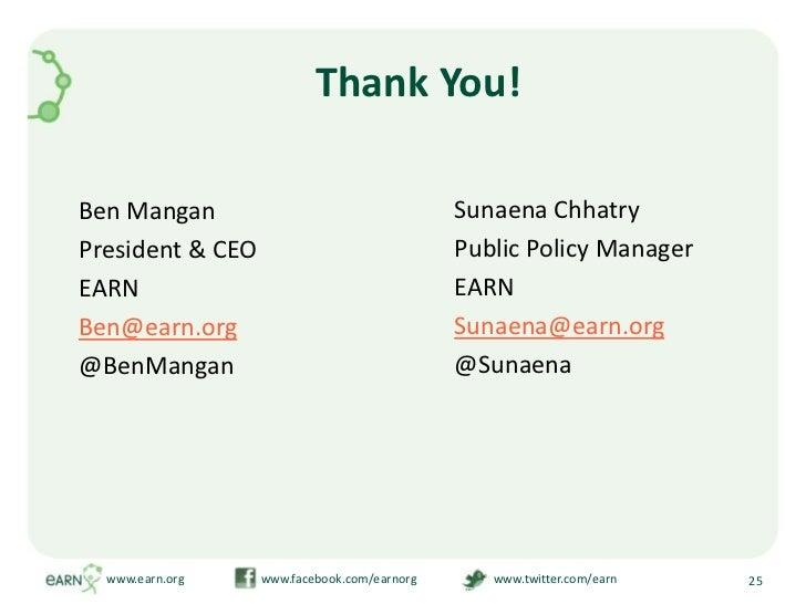 Thank You!<br />www.earn.org                         www.facebook.com/earnorg                         www.twitter.com/earn...
