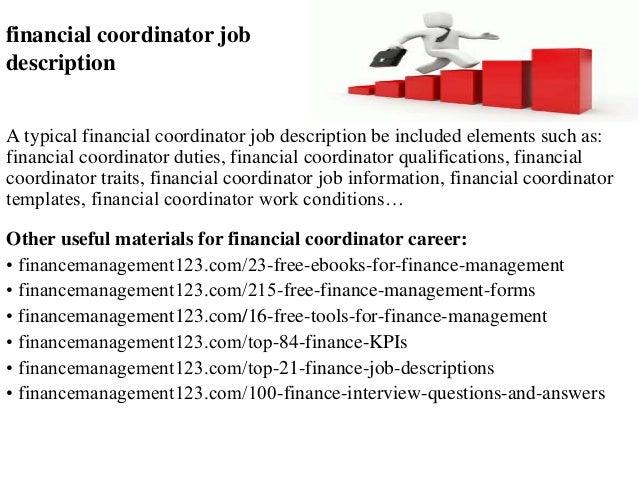 Financial Coordinator Job Description A Typical Financial Coordinator Job  Description Be Included Elements Such As: ...