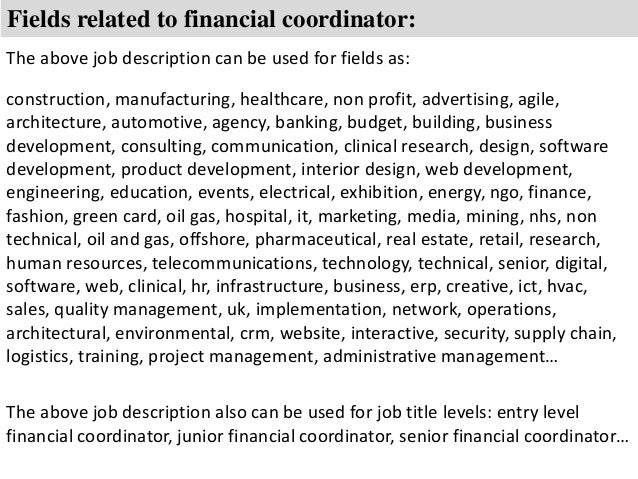 ... 8. Fields Related To Financial Coordinator: The Above Job Description  ...