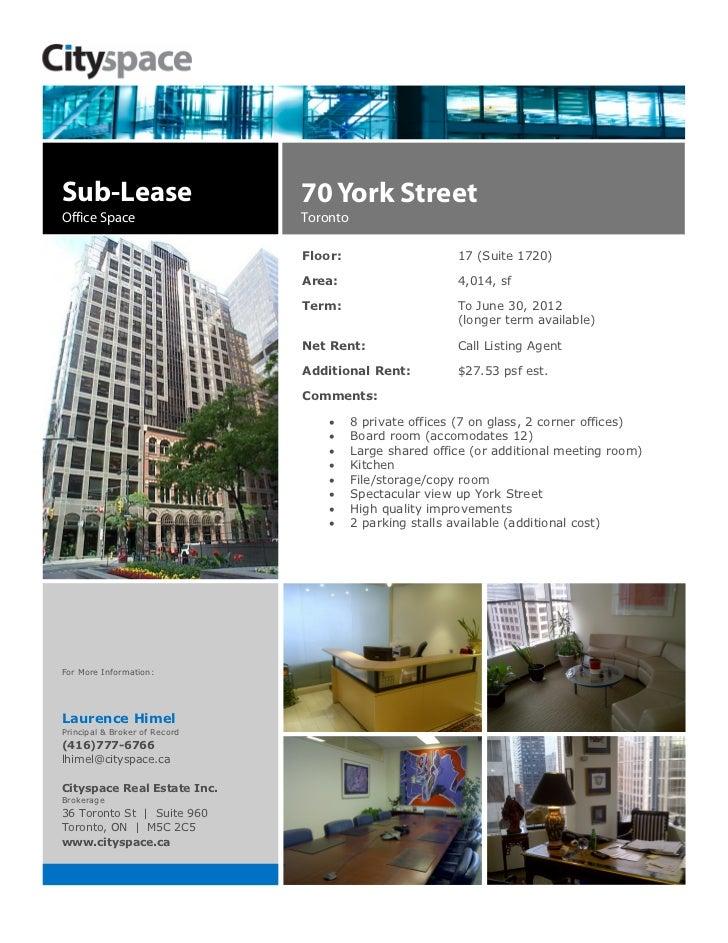 Sub-Lease                      70 York StreetOffice Space                   Toronto                               Floor:  ...