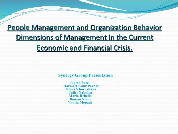 People Management and Organization Behavior   Dimensions of Management in the Current         Economic and Financial Crisi...