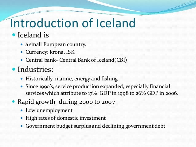 Financial Recovery of Iceland a Case Worth Studying