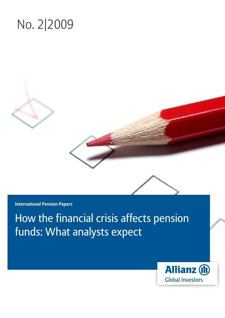 No. 2|2009International Pension PapersHow the financial crisis affects pensionfunds: What analysts expect