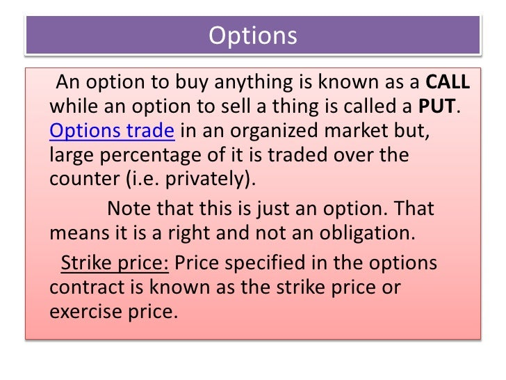 Organized option trading