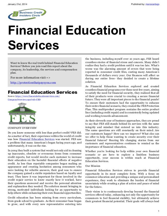 January 21st, 2014  Published by: marcocarbajo  Financial Education Services Want to know the real truth behind Financial ...