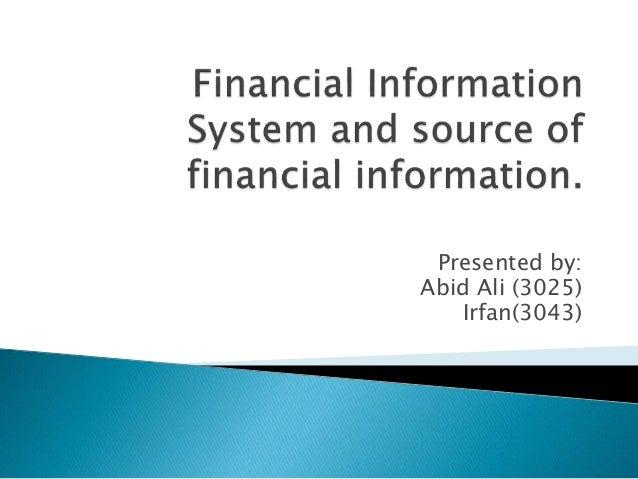 Presented by: Abid Ali (3025) Irfan(3043)