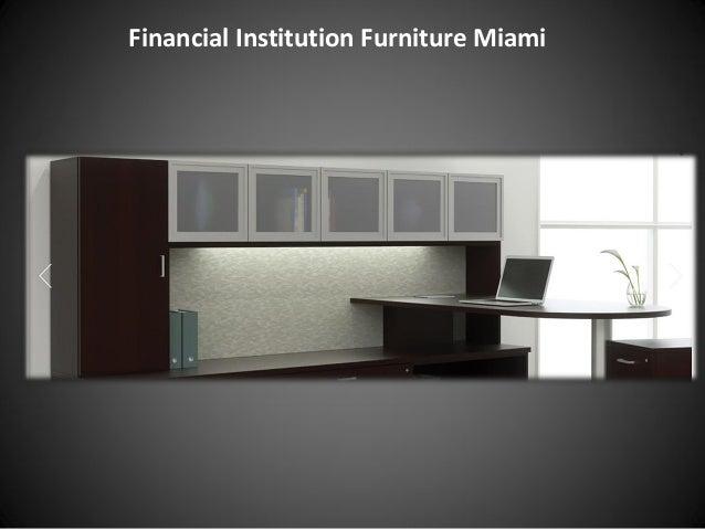 Financial Institution Furniture Miami