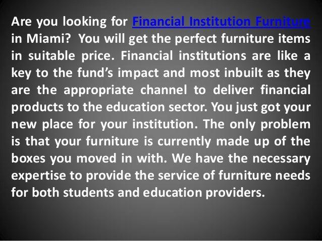 Financial institution furniture miami Slide 2