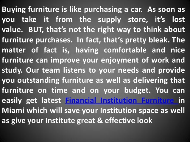 Financial institution furniture miami Slide 3