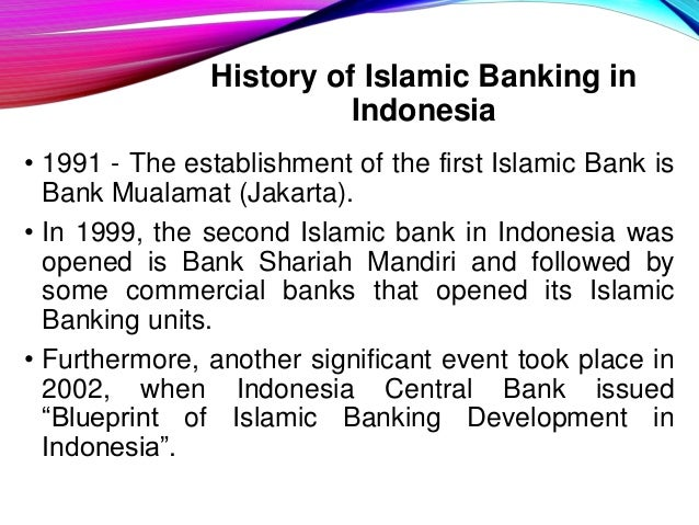 Financial institution in indonesia sharia financial institutions 8 history of islamic banking in indonesia malvernweather Gallery