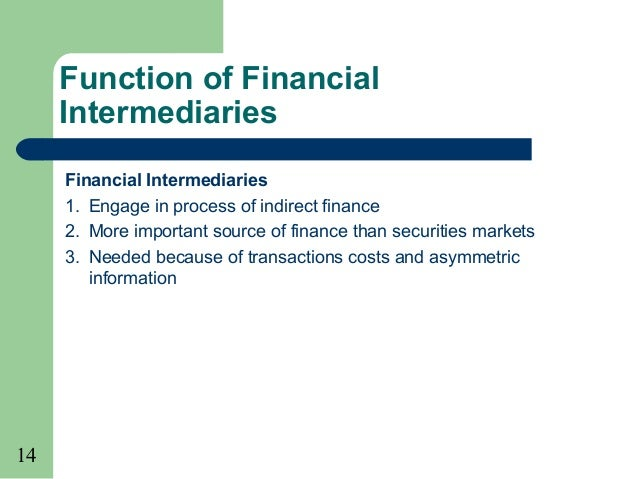 financial intermediation Particular: first, how disruptions in financial intermediation can induce a crisis that   intermediation1 much of the earlier macroeconomics literature with financial.