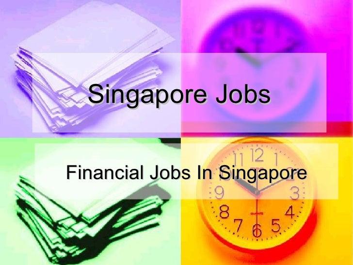 Singapore Jobs Financial Jobs In Singapore