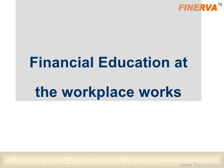 Financial Education at the workplace works