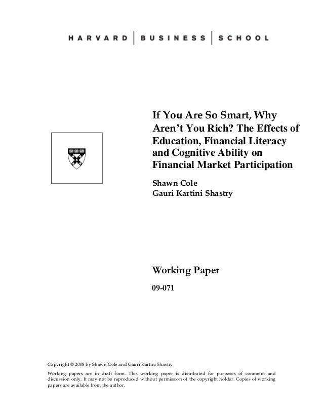 Copyright © 2008 by Shawn Cole and Gauri Kartini ShastryWorking papers are in draft form. This working paper is distribute...