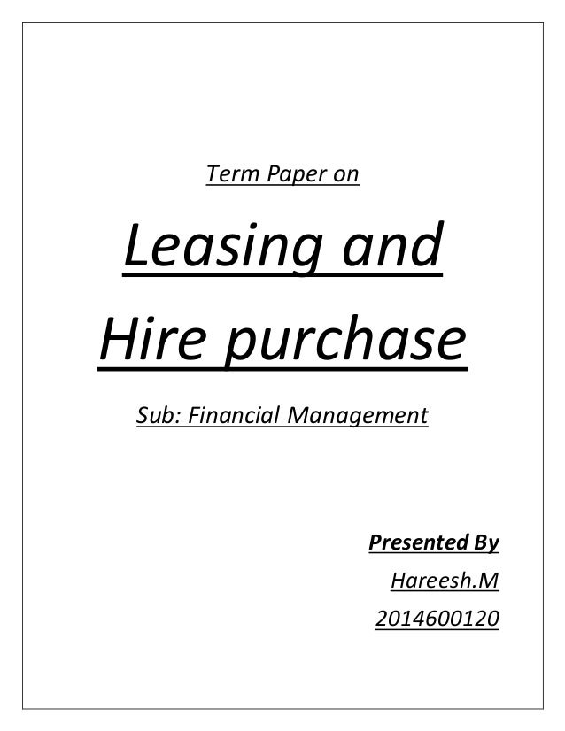 lease financing hire purchase and What is car leasing leasing vs finance things to often when you arrange your lease agreement, you can purchase maintenance packages to go with it to.