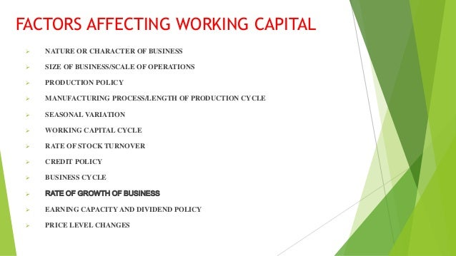 Top 13 Factors affecting the Working Capital of a Company