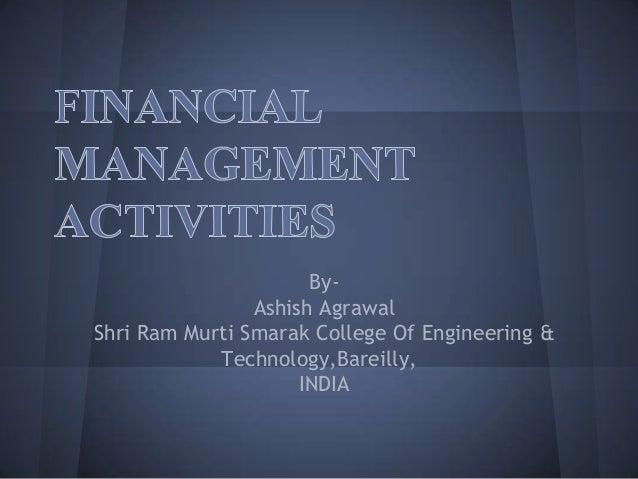 By- Ashish Agrawal Shri Ram Murti Smarak College Of Engineering & Technology,Bareilly, INDIA