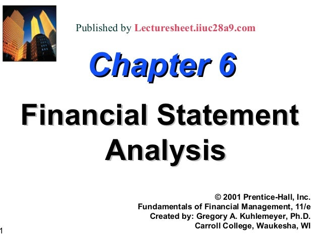 Published by Lecturesheet.iiuc28a9.com         Chapter 6    Financial Statement         Analysis                          ...