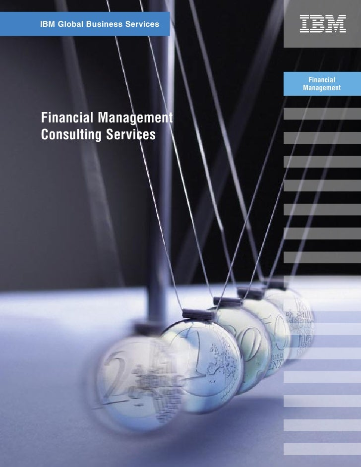 IBM Global Business Services                                     Financial                                Management    Fi...