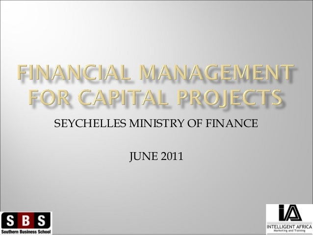 SEYCHELLES MINISTRY OF FINANCE JUNE 2011