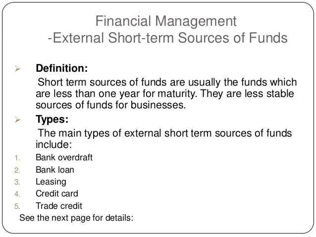 What are the sources of funding available for companies?